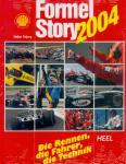 Formel Story 2004. Die Rennen, die Fahrer, die Technik