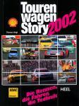 Tourenwagen-Story 2002. Die Rennen, die Fahrer, die Technik
