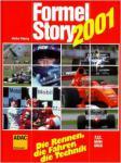 Formel Story 2001. Die Rennen, die Fahrer, die Technik
