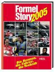 Formel Story 2005. Die Rennen, die Fahrer, die Technik