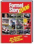 Formel Story 2006. Die Rennen, die Fahrer, die Technik