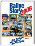 Rallye-Story 2006: Die Rallyes, die Fahrer, die Technik