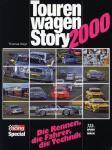 Tourenwagen Story 2000 - Alle Serien, Alle Rennen, Alle Sieger