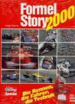 Formel Story 2000. Die Rennen, die Fahrer, die Technik