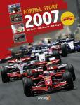 Formel Story 2007. Die Rennen, die Fahrer, die Technik