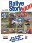 Rallye-Story 2000: Die Rallyes, die Fahrer, die Technik